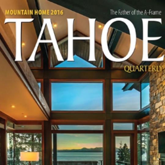 Tahoe Talk, Tahoe Quarterly 2016, Talie Jane Interiors